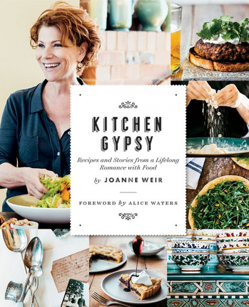 Kitchen Gypsy The Newest Cookbook from California Chef Joanne Weir